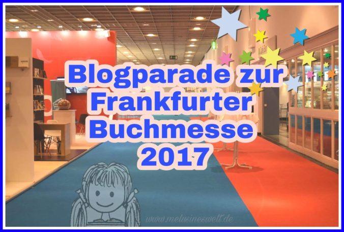 Blogparade-Frankfurter-Buchmesse-2017-www.melusineswelt.de_-1080x731